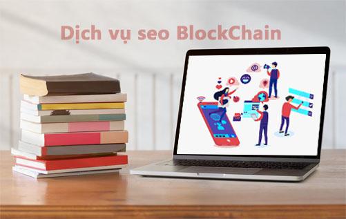 Lý do xuất hiện dịch vụ seo BlockChain được tìm kiếm hàng đầu